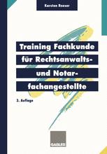 Training Fachkunde für Rechtsanwalts- und Notarfachangestellte
