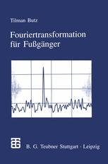 Fouriertransformation für Fußgänger