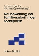 Neubewertung der Familienarbeit in der Sozialpolitik