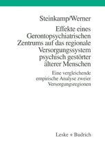 Effekte eines Gerontopsychiatrischen Zentrums auf das regionale Versorgungssystem psychisch gestörter älterer Menschen