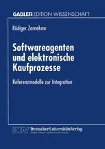 Softwareagenten und elektronische Kaufprozesse