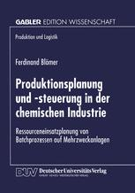 Produktionsplanung und -steuerung in der chemischen Industrie