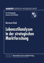 Lebensstilanalysen in der strategischen Marktforschung