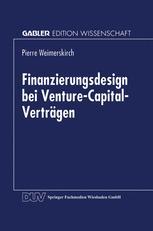 Finanzierungsdesign bei Venture-Capital-Verträgen