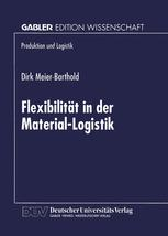 Flexibilität in der Material-Logistik