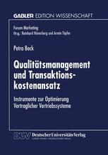 Qualitätsmanagement und Transaktionskostenansatz