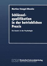 Schlüsselqualifikation in der betrieblichen Praxis