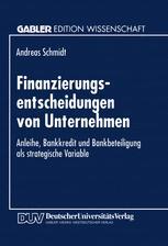 Finanzierungsentscheidungen von Unternehmen