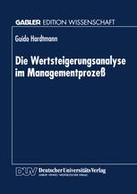 Die Wertsteigerungsanalyse im Managementprozeß