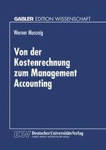 Von der Kostenrechnung zum Management Accounting