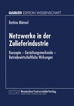 Netzwerke in der Zulieferindustrie