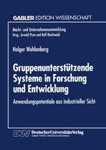 Gruppenunterstützende Systeme in Forschung und Entwicklung