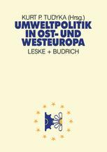 Umweltpolitik in Ost- und Westeuropa