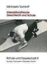 Interaktionstheorie, Geschlecht und Schule