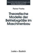 Theoretische Modelle der Betriebsgröße im Maschinenbau