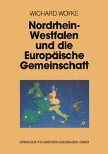 Nordrhein-Westfalen und die Europäische Gemeinschaft