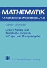 Lineare Algebra und Analytische Geometrie in Fragen und Übungsaufgaben