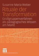 Rituale der Transformation