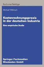 Kostenrechnungspraxis in der deutschen Industrie
