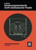 Strömungsmechanik nicht-newtonscher Fluide
