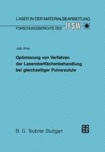 Optimierung von Verfahren der Laseroberflächenbehandlung bei gleichzeitiger Pulverzufuhr