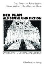 Der Plan als Befehl und Fiktion