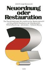 Neuordnung oder Restauration?