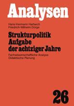 Strukturpolitik Aufgabe der achtziger Jahre