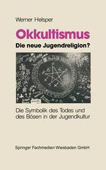 Okkultismus — die neue Jugendreligion?