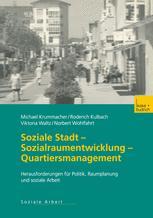 Soziale Stadt — Sozialraumentwicklung — Quartiersmanagement