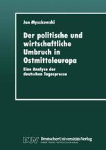 Der politische und wirtschaftliche Umbruch in Ostmitteleuropa