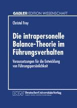 Die intrapersonelle Balance-Theorie im Führungsverhalten