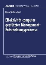Effektivität computergestützter Management-Entscheidungsprozesse