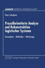 Prozeßorientierte Analyse und Rekonstruktion logistischer Systeme