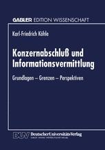 Konzernabschluß und Informationsvermittlung