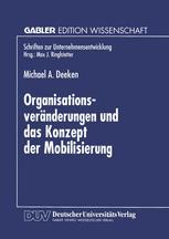 Organisationsveränderungen und das Konzept der Mobilisierung