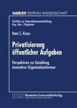 Privatisierung öffentlicher Aufgaben