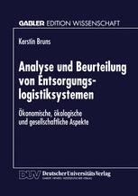 Analyse und Beurteilung von Entsorgungslogistiksystemen