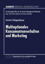 Multioptionales Konsumentenverhalten und Marketing