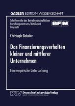 Das Finanzierungsverhalten kleiner und mittlerer Unternehmen