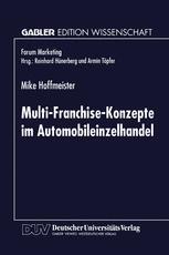 Multi-Franchise-Konzepte im Automobileinzelhandel