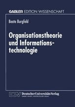 Organisationstheorie und Informationstechnologie