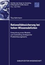 Rationalitätssicherung bei hohen Wissensdefiziten