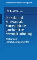 Die Balanced Scorecard als Konzept für das ganzheitliche Personalcontrolling