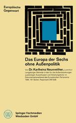 Das Europa der Sechs ohne Außenpolitik