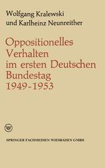 Oppositionelles Verhalten im ersten Deutschen Bundestag (1949–1953)