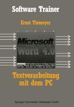Textverarbeitung mit Microsoft Word 4.0 auf dem PC