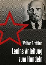 Lenins Anleitung zum Handeln