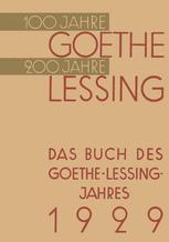 Das Buch des Goethe-Lessing-Jahres 1929