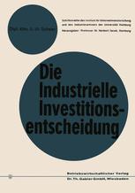 Die industrielle Investitionsentscheidung